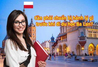 Cần phải chuẩn bị hành lý gì trước khi đi du học Ba Lan