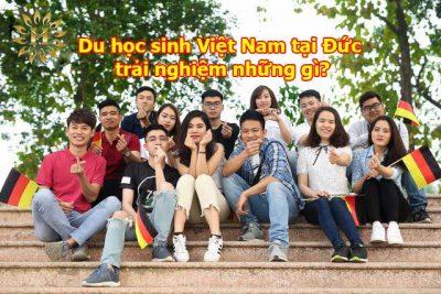 Du học sinh Việt Nam tại Đức trải nghiệm những gì