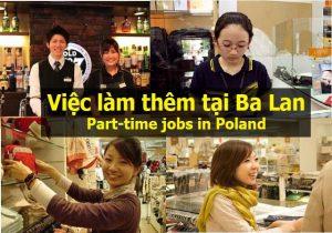 những thông tin cần biết về việc làm thêm tại Ba Lan