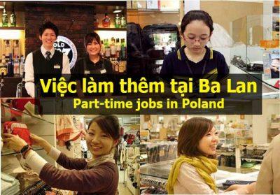 Tất cả những thông tin cần biết về việc làm thêm tại Ba Lan
