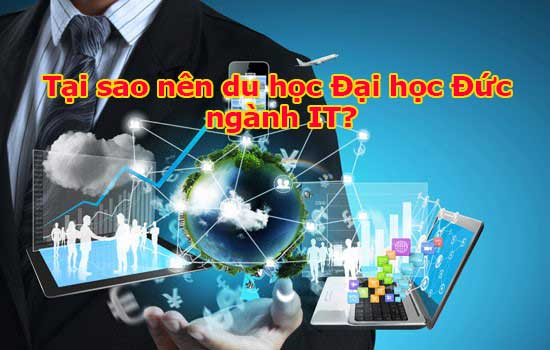Tìm hiểu những thông tin về du học Đại học Đức ngành IT