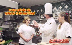 Tại sao nên du học nghề đầu bếp tại Ba Lan